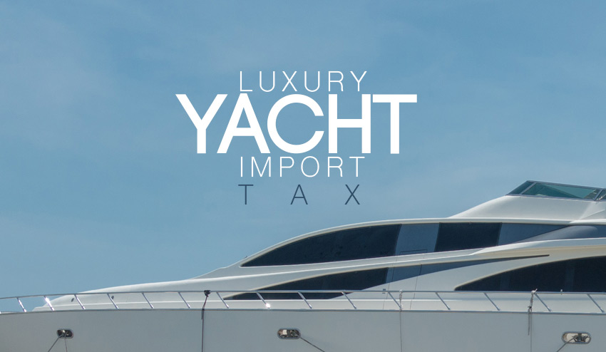 Luxury Yacht Import Tax Indonesia