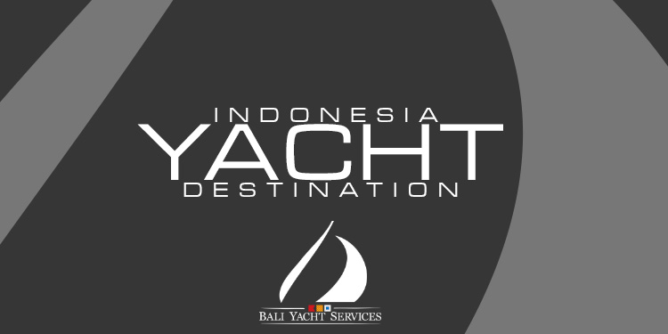 Indonesia eases yacht cruising permits